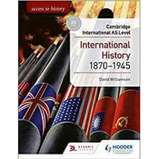 Access to History for Cambridge International AS Level: International History 1870-1945 (ISBN: 9781510448674)