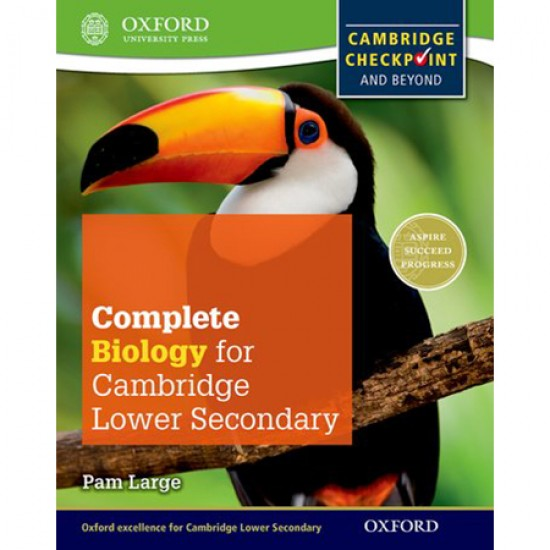 Complete Biology for Cambridge Lower Secondary: Cambridge Checkpoint and beyond (ISBN: 9780198390213)