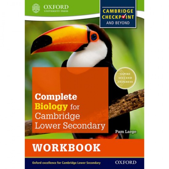 Complete Biology for Cambridge Lower Secondary Workbook: For Cambridge Checkpoint and beyond (ISBN: 9780198390220)