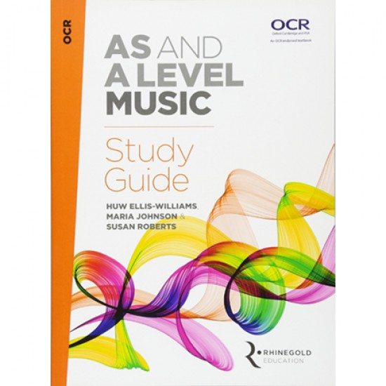 OCR AS and A Level Music Study Guide (ISBN: 9781785581625)