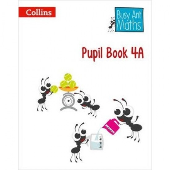 Busy Ant Math Pupil Book 4A (ISBN: 9780007562404)