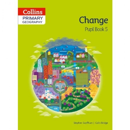 Collins Primary Geography Change Pupil Book 5 (ISBN: 9780007563616)