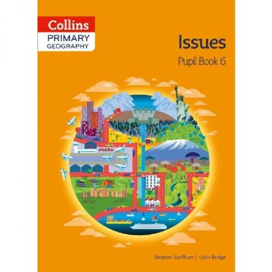 Collins Primary Geography Issue Pupil Book 6 (ISBN: 9780007563623)