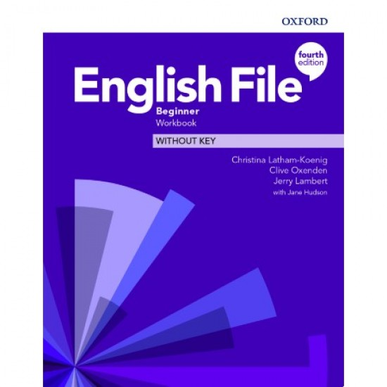 English File Beginner Workbook Without Key (ISBN: 9780194031189)