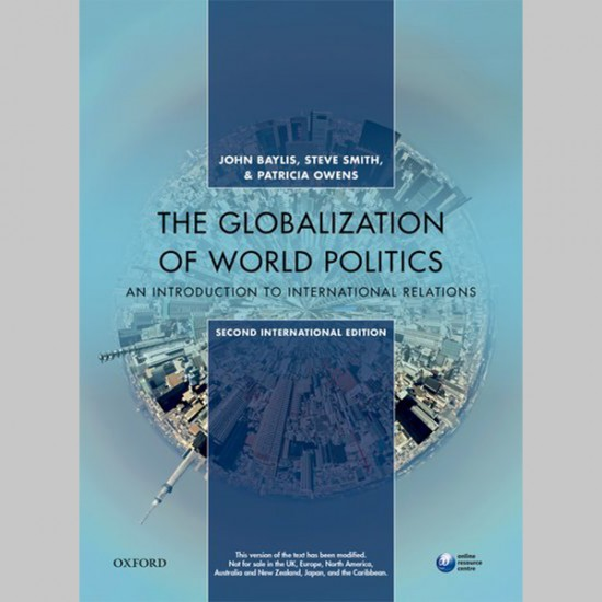 The Globalization of World Politics: An Introduction to International Relations, 2nd International Edition (ISBN: 9780198796367)