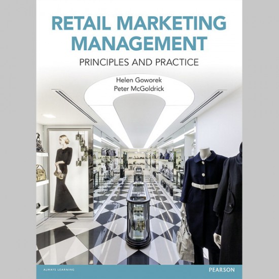 Retail Marketing Management: Principles and Practice (ISBN: 9780273758747)
