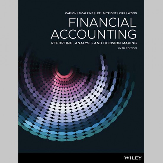 Financial Accounting: Reporting, Analysis and Decision Making, 6th Edition (ISBN: 9780730363279)