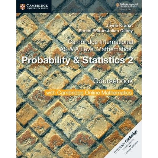 CAMB INT AS & A-LEVEL MATH PROBABILITY AND STATISTICS 2 SB W CAMBRIDGE ONLINE (2Years) (ISBN:9781108633055)