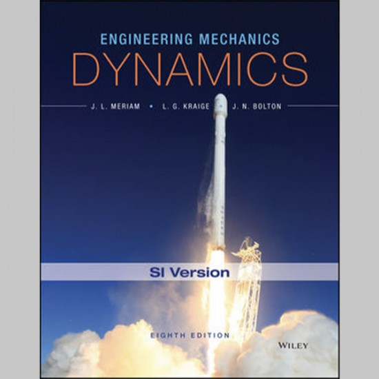 Engineering Mechanics: Dynamics, 8th SI Version (ISBN: 9781119044819)