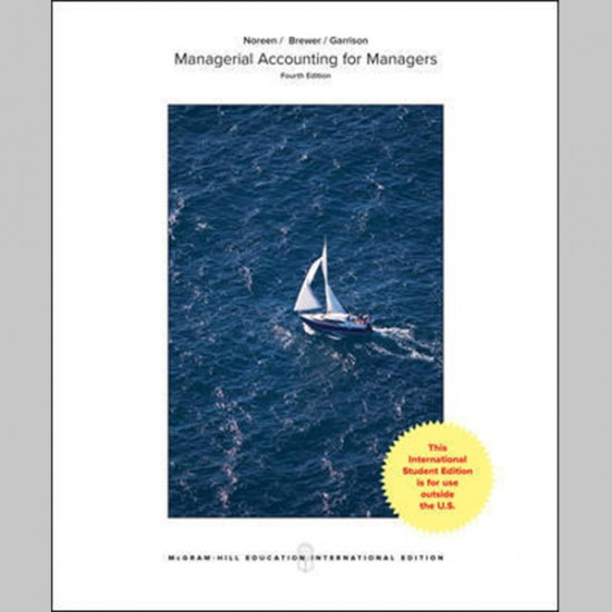 Managerial Accounting for Managers, 4E (ISBN: 9781260084122)