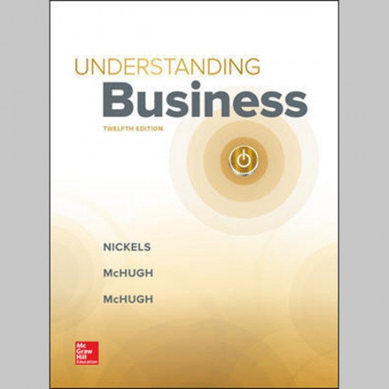 Understanding Business, 12E (ISBN: 9781260092332)