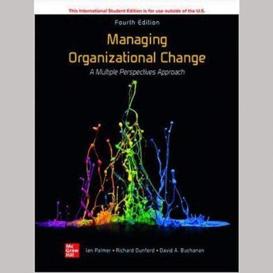 ISE Managing Organizational Change: A Multiple Perspectives Approach 4th Edition (ISBN:9781260597950)