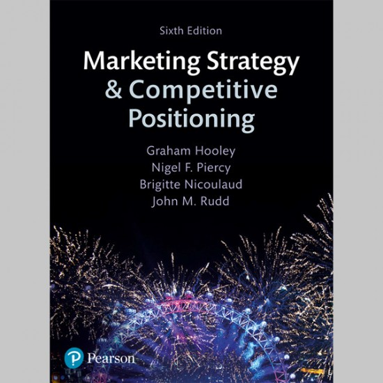 Marketing Strategy and Competitive Positioning (ISBN: 9781292017310)