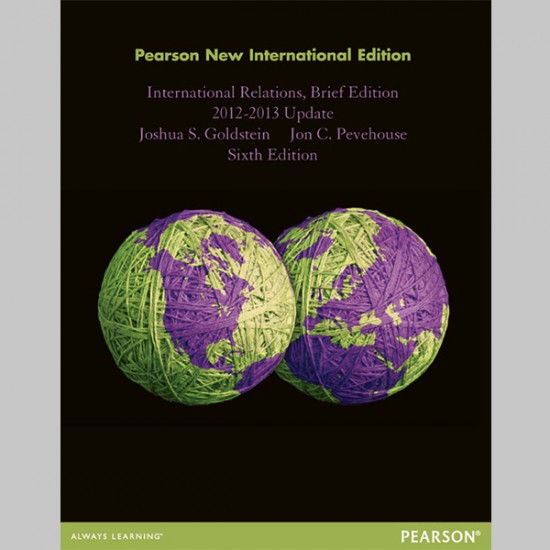 International Relations, Brief Edition, 2012-2013 Update: Pearson New International Edition (ISBN: 9781292026930)