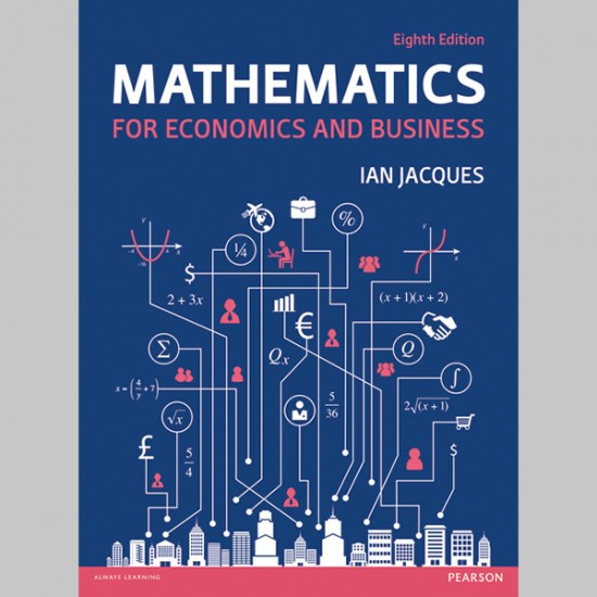 Mathematics for Economics and Business (ISBN: 9781292074238)