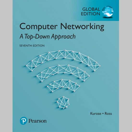 Computer Networking: A Top-Down Approach, Global Edition (ISBN: 9781292153599)