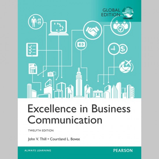 Excellence in Business Communication, Global Edition (ISBN: 9781292156651)