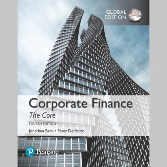 Corporate Finance: The Core, Global Edition (ISBN: 9781292158334)