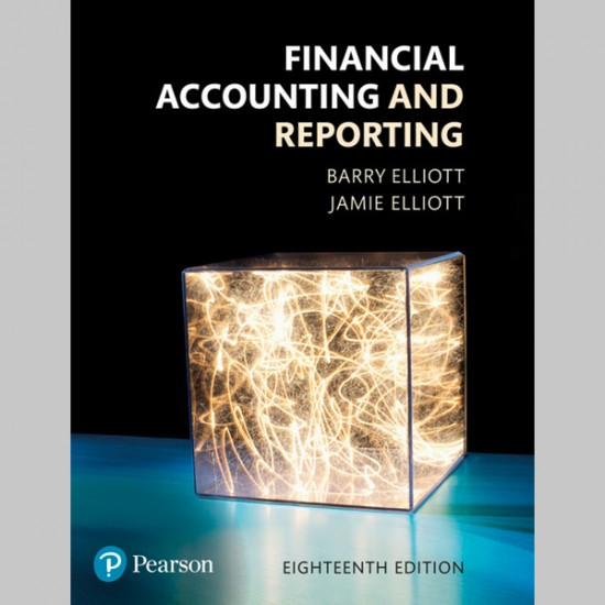 Financial Accounting and Reporting 18th Edition (ISBN: 9781292162409)