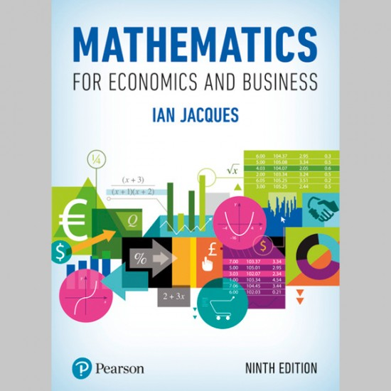 Mathematics for Economics and Business (ISBN: 9781292191669)