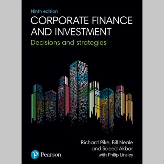Corporate Finance and Investment: Decisions and Strategies (ISBN: 9781292208541)