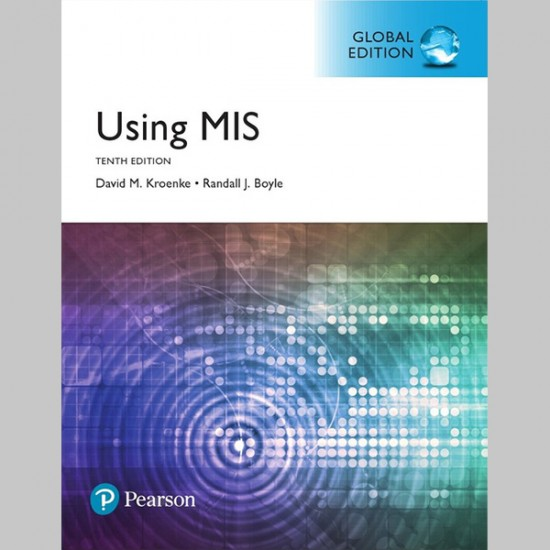 Using MIS, Global Edition (ISBN: 9781292222509)