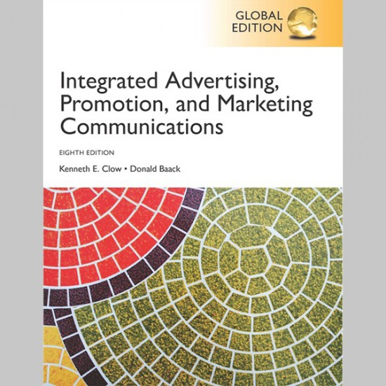 Integrated Advertising, Promotion and Marketing Communications, Global Edition (ISBN: 9781292222691)