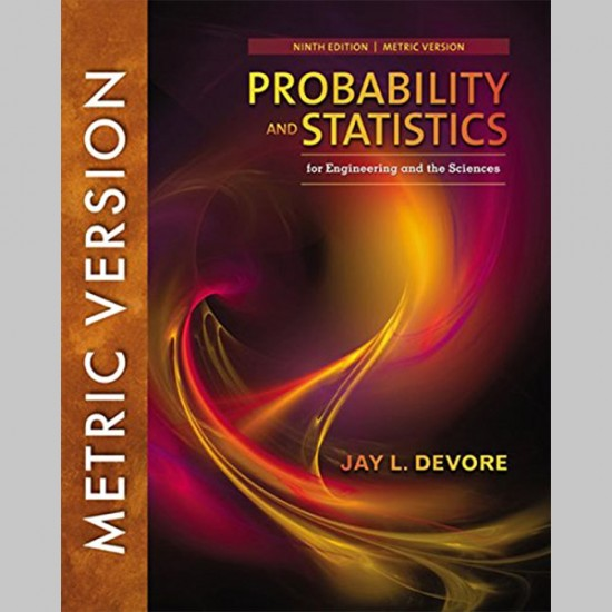 Probability and Statistics for Engineering and the Sciences, Int Metric 9th ed (ISBN: 9781337094269)