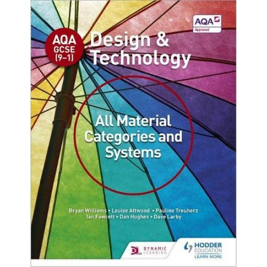 AQA GCSE (9-1) Design and Technology: All Material Categories and Systems (ISBN:9781510401082)