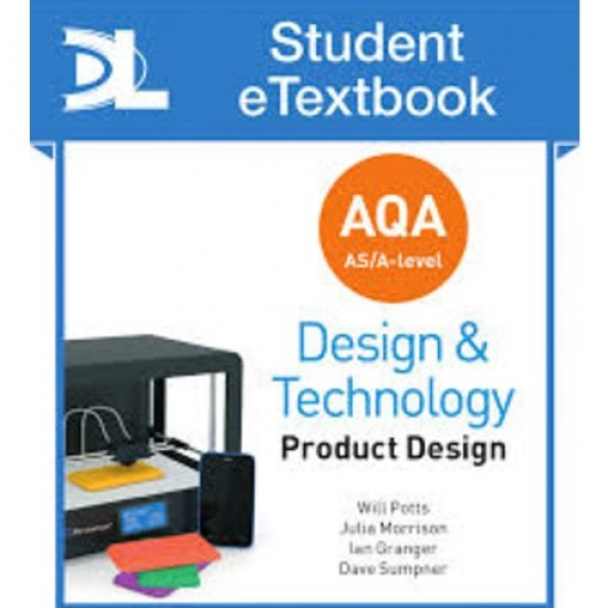 AQA AS/A Level Design and Technology: Product Design Student eTextbook (ISBN: 9781510413481) -**PRE ORDER ONLY**