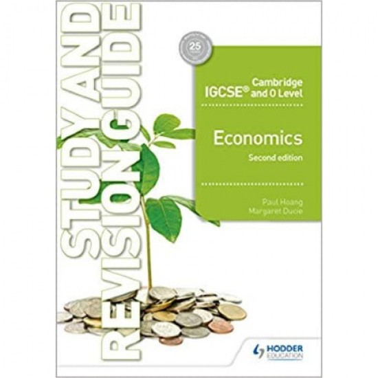 Cambridge IGCSE and O Level Economics Study and Revision Guide 2nd edition (ISBN: 9781510421295)