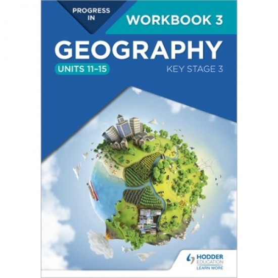 Progress in Geography: Key Stage 3 Workbook 3 (ISBN: 9781510442986)