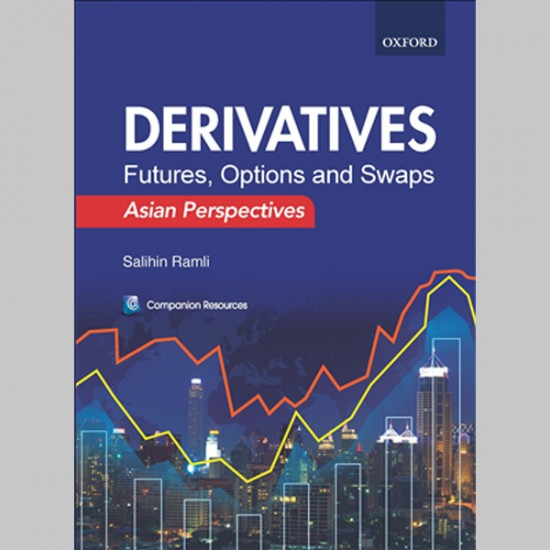 Derivatives: Futures, Options and Swaps-Asian Perspectives (ISBN: 9789672113300)
