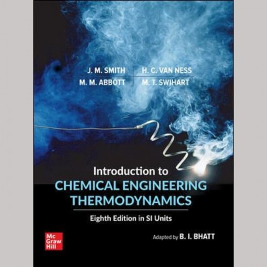 INTRO TO CHEMICAL ENGINEERING THERMODYNAMICS (SI UNITS) 8E - SMITH (ISBN:9789813157897)