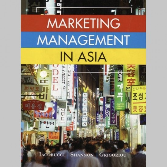 Marketing Management in Asia 1st Edition (ISBN: 9789814455244)