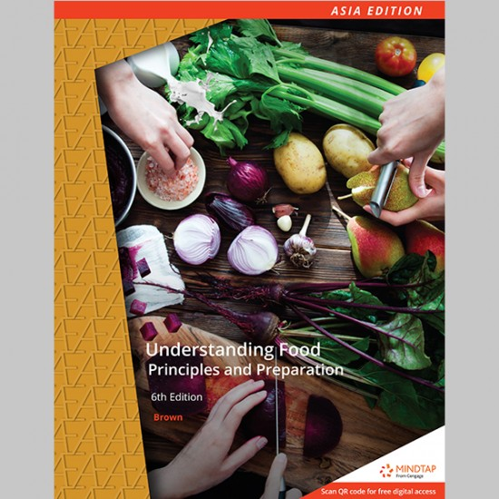AE Understanding Food: Principles and Preparation 6th Edition (ISBN: 9789814834490)