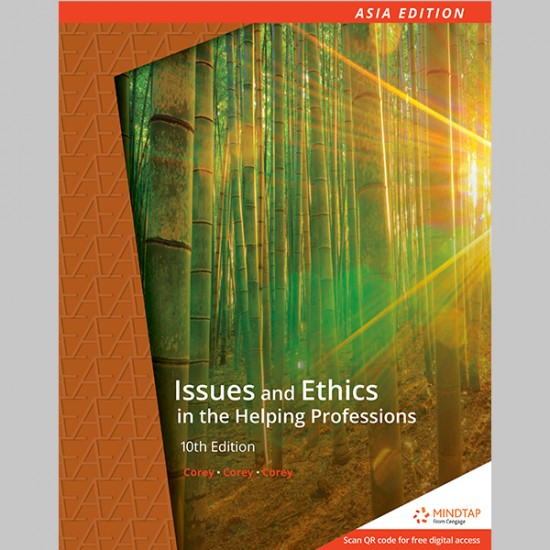 AE Issues and Ethics in the Helping Professions 10th Edition (ISBN: 9789814834728)