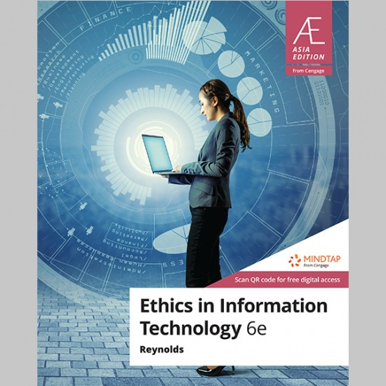 AE Ethics In Information Technology 6th Edition (ISBN: 9789814846363)