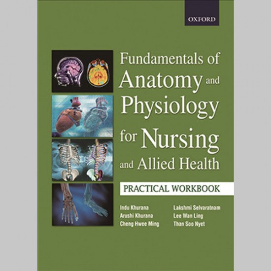 Fundamentals of Anatomy and Physiology (Practical Workbook) (ISBN: 9789834504656)