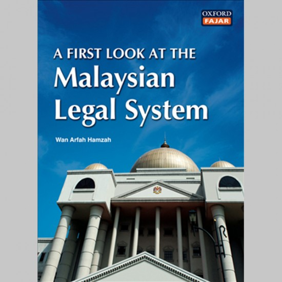 A First Look at the Malaysian Legal System (ISBN: 9789834505004)