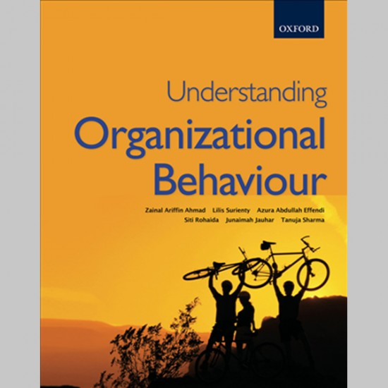 Understanding Organizational Behaviour (ISBN: 9789834505011)