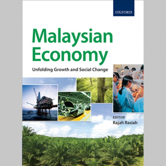 Malaysian Economy: Unfolding Growth and Social Change (ISBN: 9789834703646)