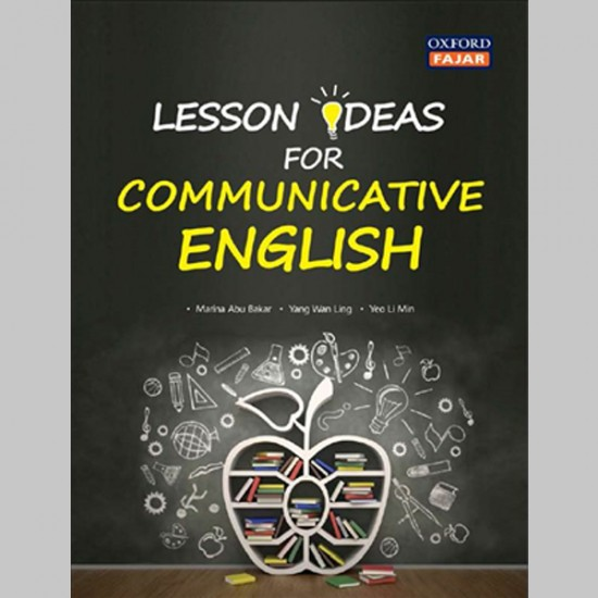 Lesson Ideas for Communicative English (ISBN: 9789834714161)