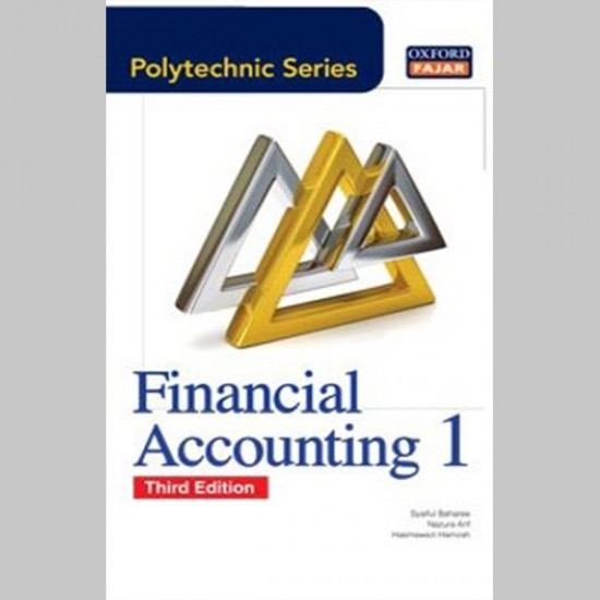 OFPS Financial Accounting 1 Third Edition (ISBN: 9789834715168)