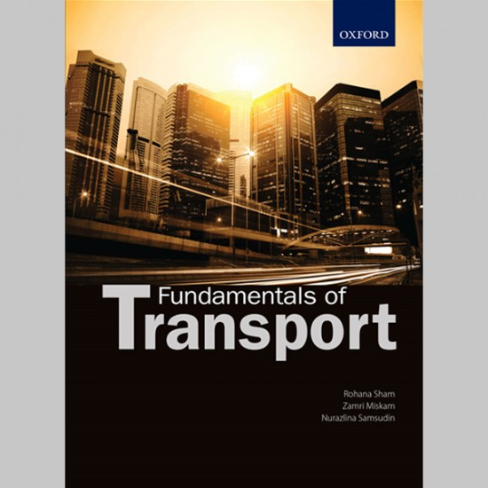 Fundamentals of Transport (ISBN: 9789834715212)