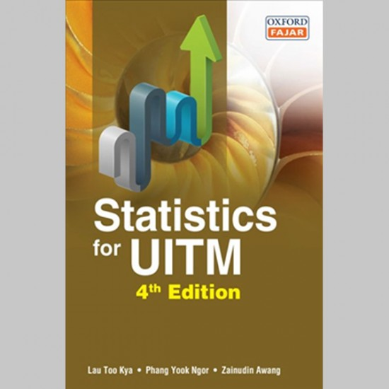 Statistics for UiTM Fourth Edition (ISBN: 9789834715274)