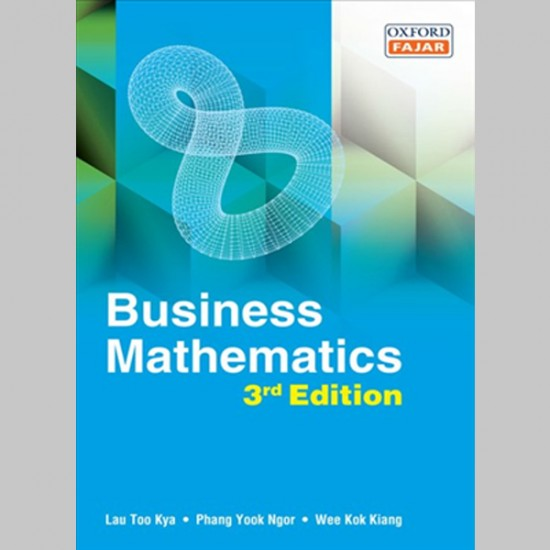 Business Mathematics Third Edition (ISBN: 9789834715304)