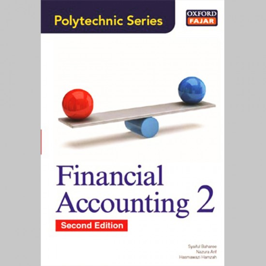 OFPS Financial Accounting 2 Second Edition (ISBN: 9789834717117)