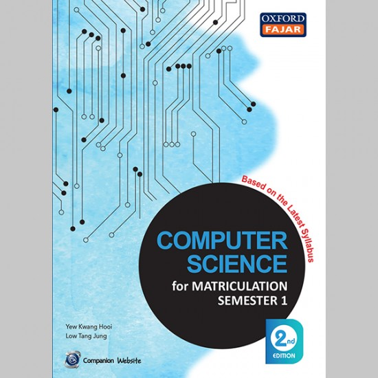 Computer Science for Matriculation Semester 1 (2nd Edition) (ISBN: 9789834718046)