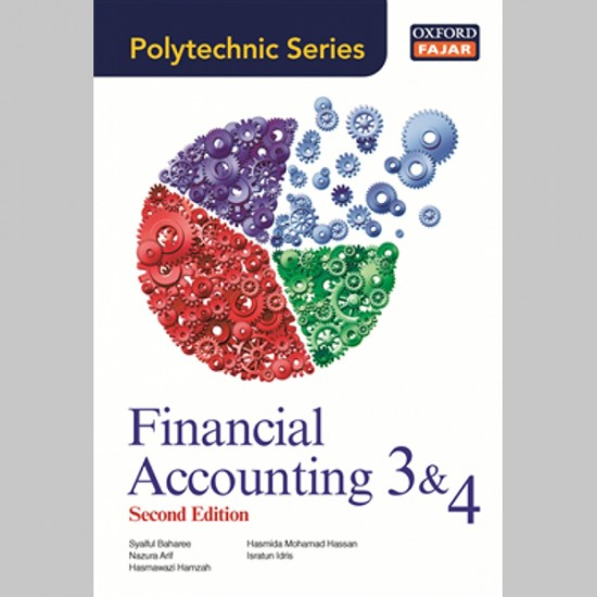 OFPS Financial Accounting 3 & 4 Second Edition (ISBN: 9789834718244)